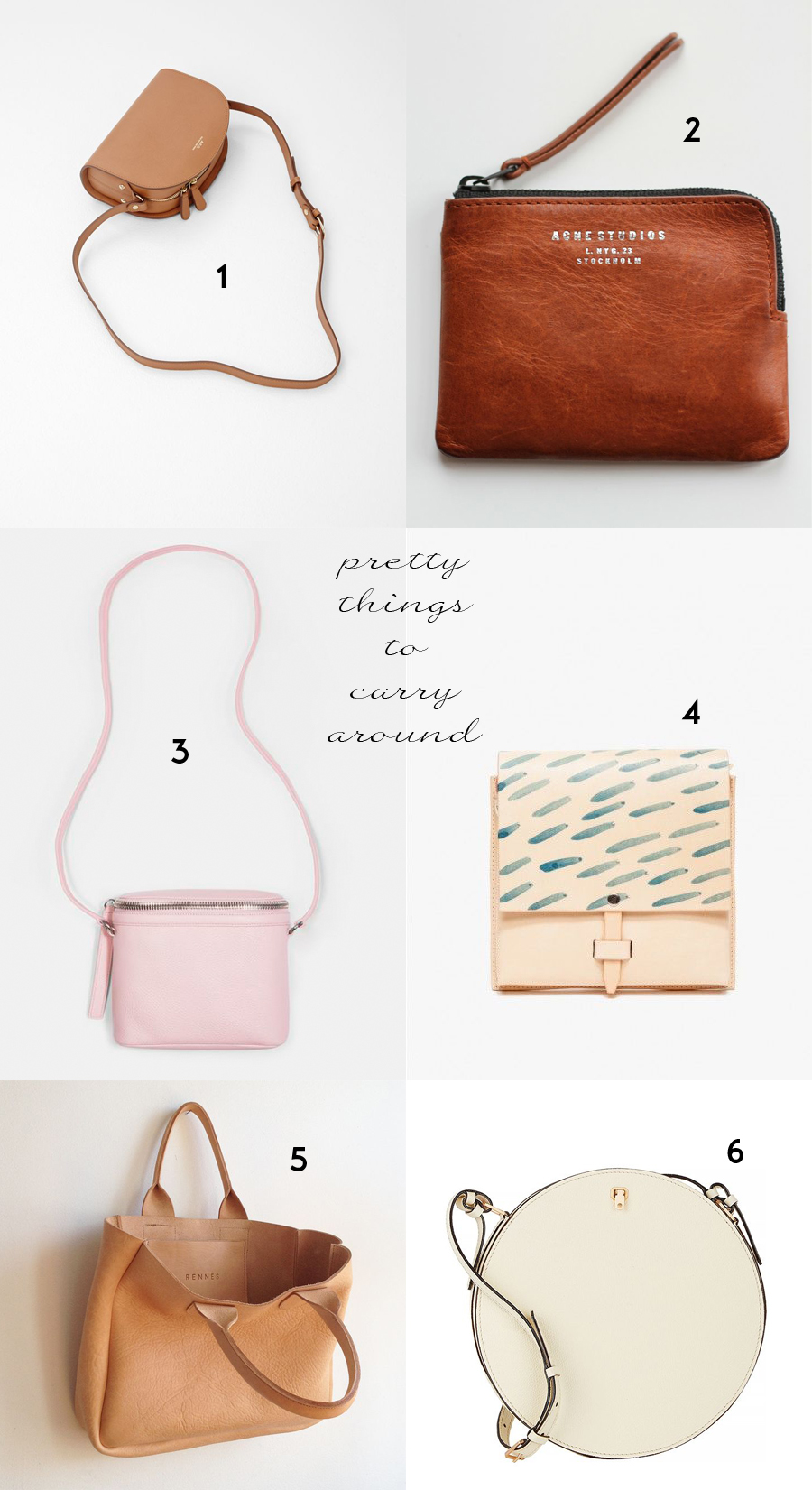 Pretty Things To Carry Around